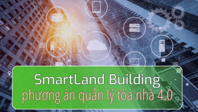 Phần mềm quản lý chung cư, tòa nhà SmartLand