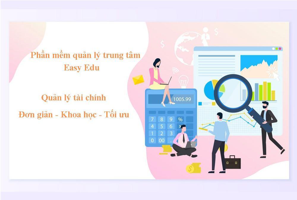 Phần mềm quản lý trung tâm Easy Edu