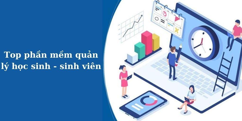 top phần mềm quản lý học sinh -sinh viên