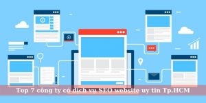 Top 7 công ty có dịch vụ SEO website uy tin Tp.HCM