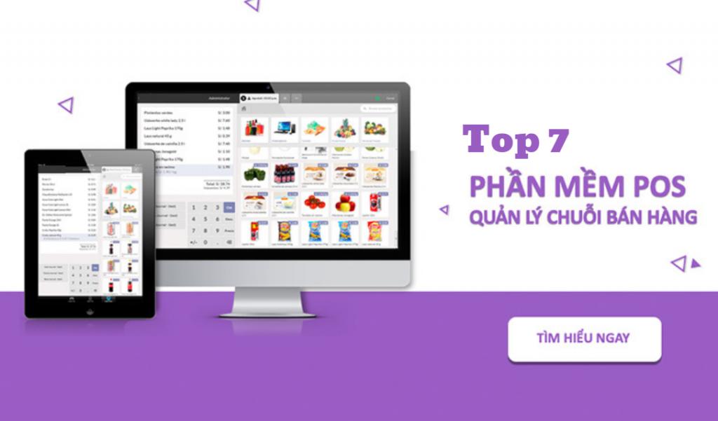 Top 7 phần mềm POS quản lý chuỗi cửa hàng