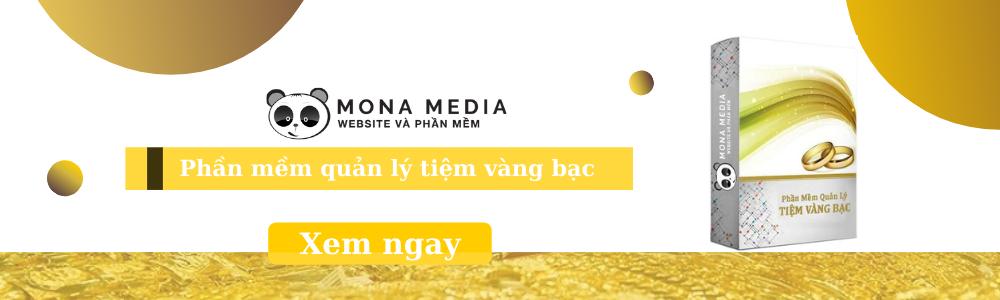 Phần mềm quản lý vàng tại Mona Media