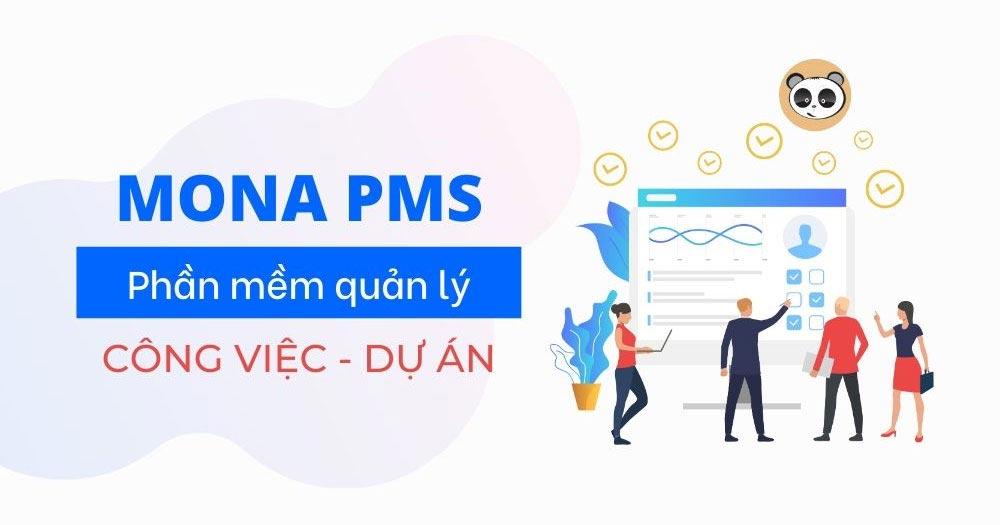 Mona PMS- Phần mềm quản lý công việc