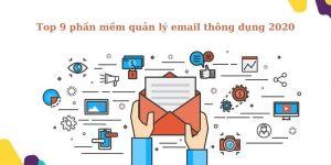 top 8 phần mềm quản lý email chuyên nghiệp