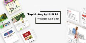 Top 10 công ty thiết kế website Cần Thơ - miền Tây ấn tượng