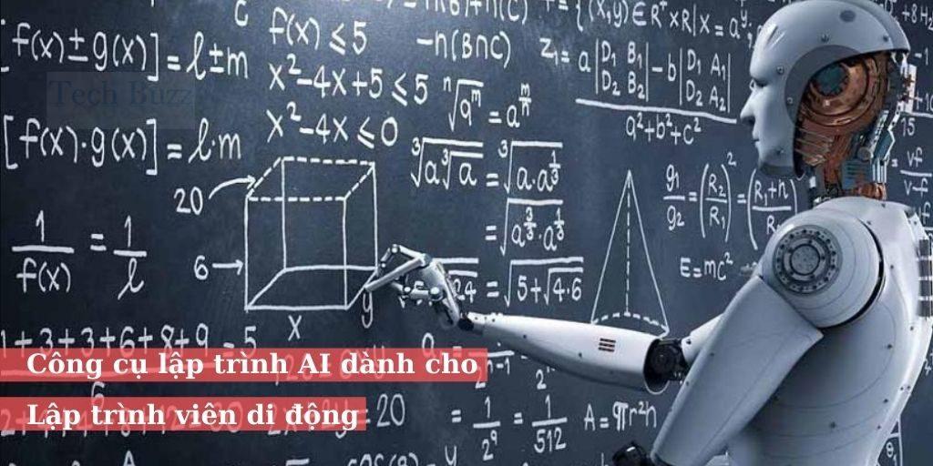 Tổng hợp 7 công cụ lập trình AI dành cho lập trình viên di động